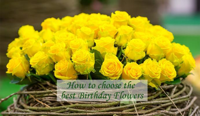 How to choose the best Birthday Flowers - Floral design
